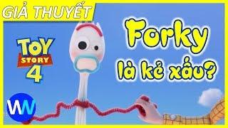 Toy Story 4 - Forky là kẻ xấu | Woody sẽ ra đi