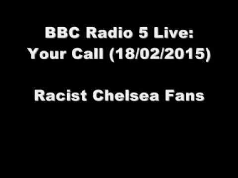 Racist Chelsea Fans (BBC Radio 5 Live: Your Call)