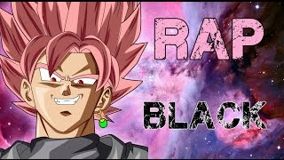 rap de black goku 2016   dragon ball super   doblecero