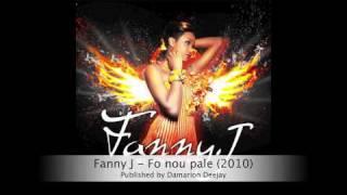 Fanny J - Fo nou pale (2010)