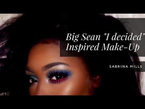 Big Sean 'I Decided' Inspired Make Up | Sabrina Mills