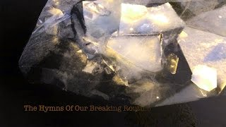 The Hymns Of Our Breaking Routine