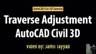 AutoCAD Civil 3D Tutorial, Survey Traverse Adjustment in Civil 3D, Traverse Calcula