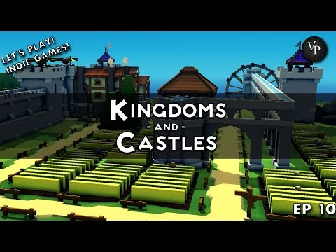 Let's play indie games Kingdoms and Castles #10