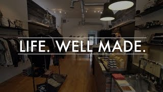 Life. Well Made. | James Dant, A Store For Men | Indianapolis Men