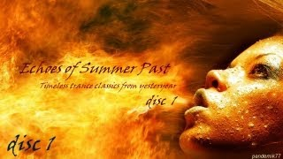 ✿ Part 1 - Remember Trance Classic Anthems - {Echoes of Summer Past - Disc 1} - EoT #10
