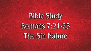 Romans 7 The Sin Nature