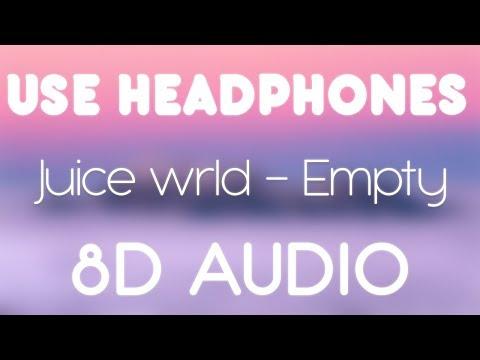 Juice WRLD – Empty (8D AUDIO)