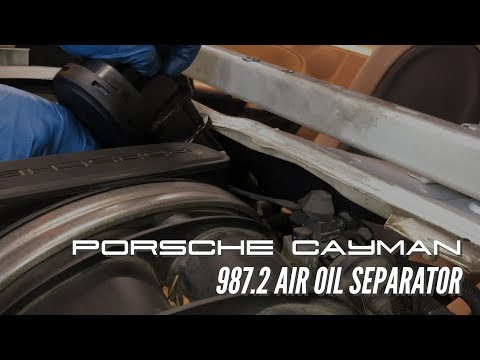 Porsche Cayman Boxster 987.2 Air Oil Separator Replacement DIY