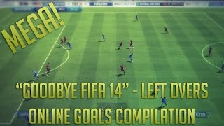 """""""Goodbye Fifa 14"""" - Left Overs 