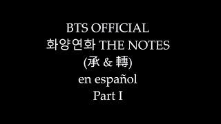 BTS - THE NOTES 화양연화 (承 & 轉) PARTE I (en español)