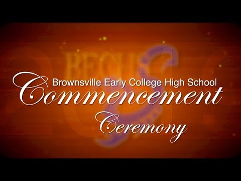 2019 Brownsville Early College High School Commencement Ceremony