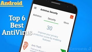 Top 6 Best Antivirus Software of Android in October 2018
