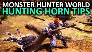Monster Hunter World Hunting Horn Tips