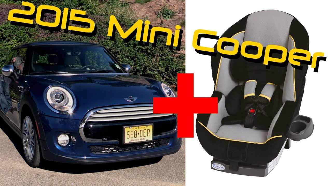 2015 Mini Cooper Hardtop Child Seat Review - YouTube