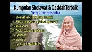 kumpulan sholawat & Qasidah Merdu Sepanjang Masa (Versi Cover Gasentra)