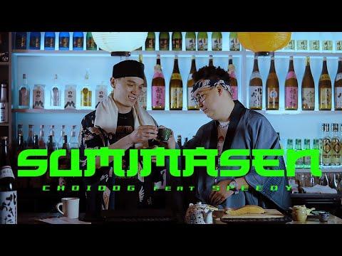 CHOIDOG ft SPEEDY – SUMIMASEN mp3 letöltés