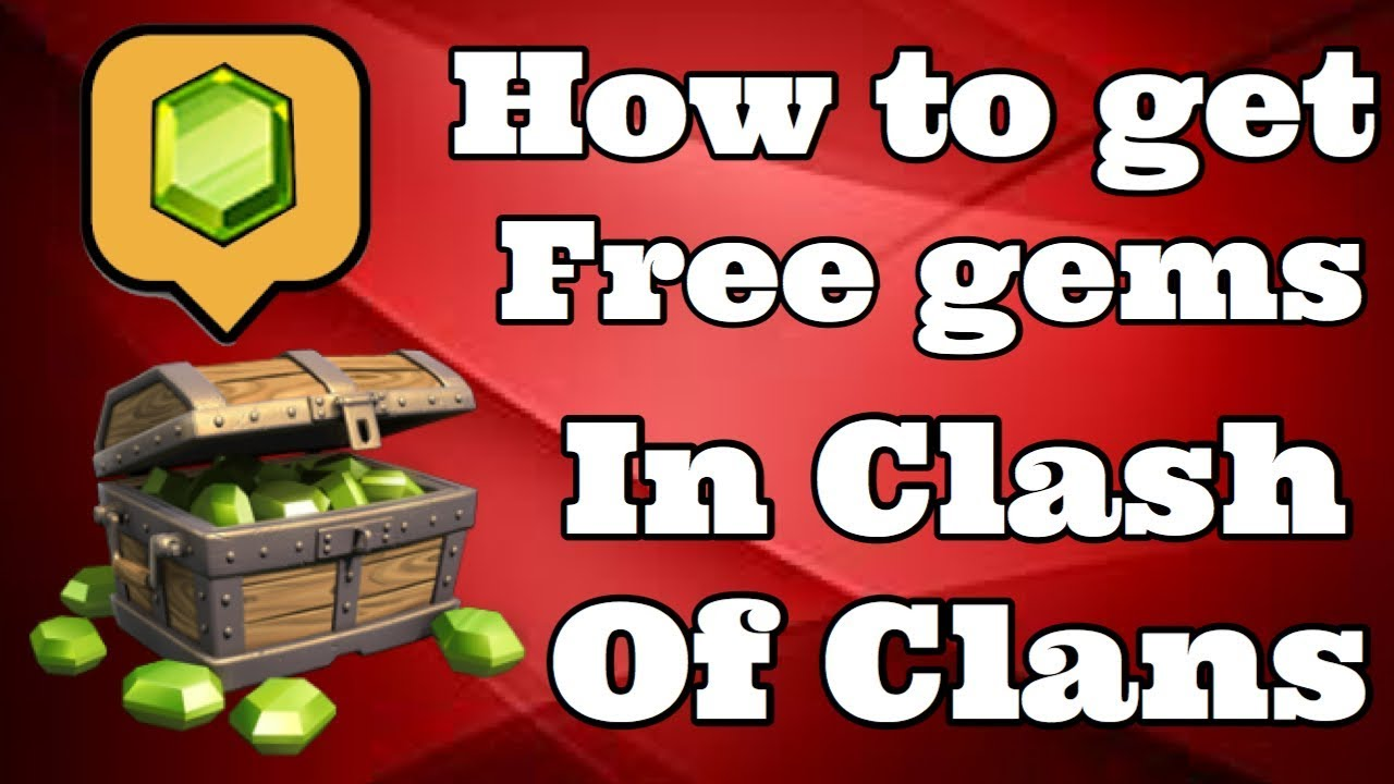 Clash Of Clans Free Gems How To Get Free Gems On Clash