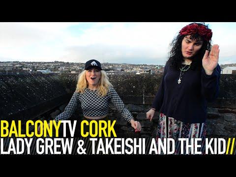 LADY GREW & TAKEISHI AND THE KID - PEP TALK (BalconyTV)