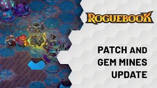 Roguebook - Patch and Gem Mines Update