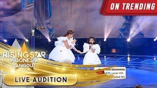 Bilqis & Ayu Ting Ting Mencuri Perhatian Penonton! | Live Audition | Rising Star Indonesia Dangdut