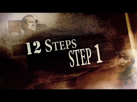 "12 Steps: Episode 2 - ""Step 1"""