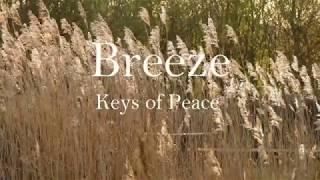 Breeze - Relaxing Music by Keys of Peace