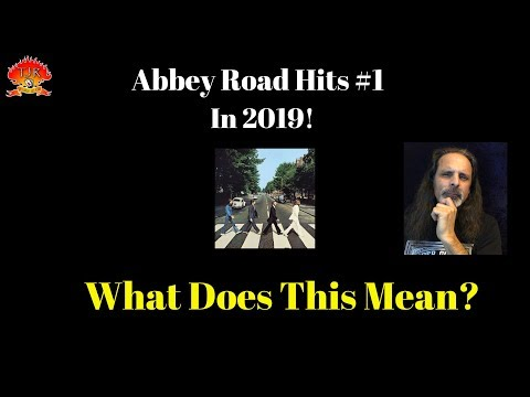 Abbey Road #1 in 2019! ..What Does This Mean?
