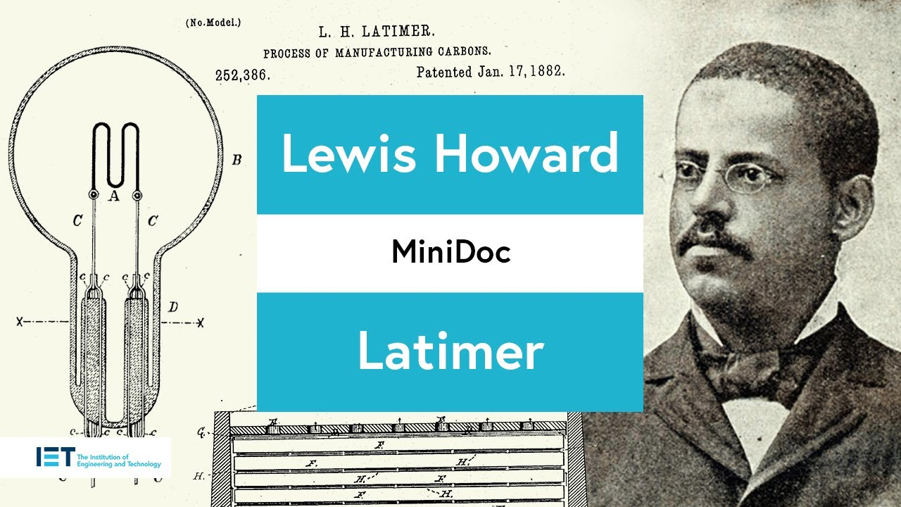 Lewis Howard Latimer Life Story - Inventor and Innovator - YouTube