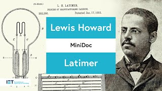 Lewis Howard Latimer Life Story - Inventor and Innovator