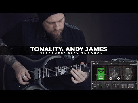 """Tonality - Andy James """"Unleashed"""" Play Through"""