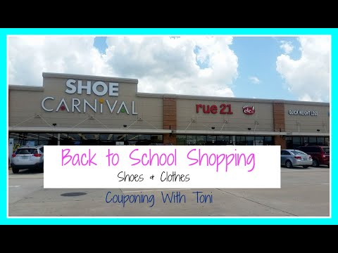 School Shopping 7/29 | Shoe Carnival & Rue 21 | Couponing With Toni