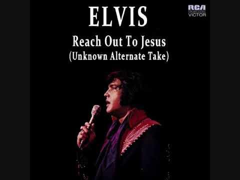 Elvis Presley - Reach Out To Jesus (Unknown Alternate Take)