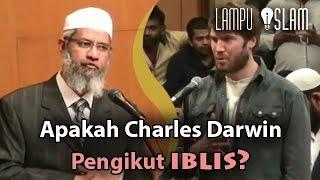 Apakah Charles Darwin Pengikut Iblis? | Dr. Zakir Naik