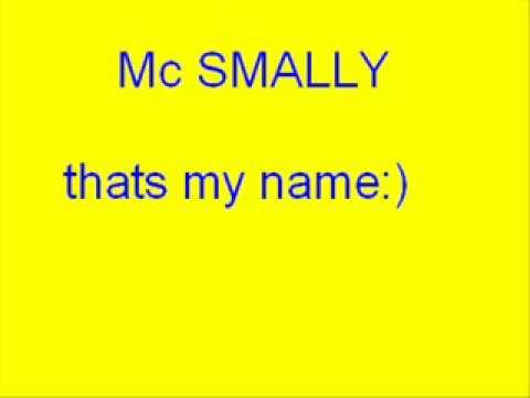 mc smally-thats my name