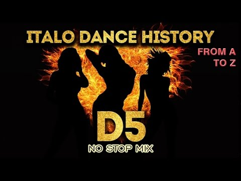 Various Artists - Italo Dance History From A to Z - D5 no stop mix mp3