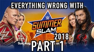 Episode #371: Everything Wrong With WWE SummerSlam 2018 (Part 1)