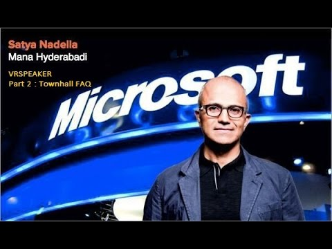 Satya Nadella, CEO of Microsoft at T-Hub in 360Video (Part 2 - Townhall)
