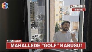Mahallede Golf Topları Dehşeti - Röportaj Adam