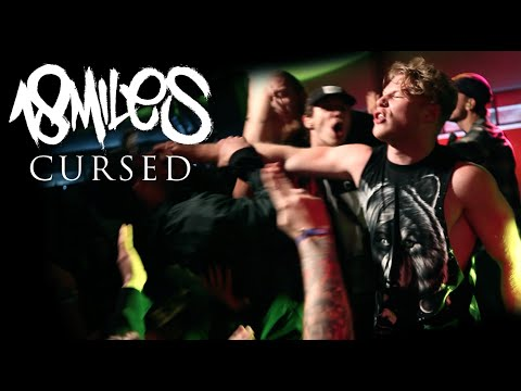 18 MILES - CURSED [OFFICIAL VIDEO]