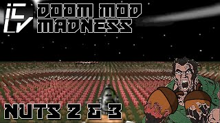 NUTS 2 & 3 - DOOM MOD MADNESS