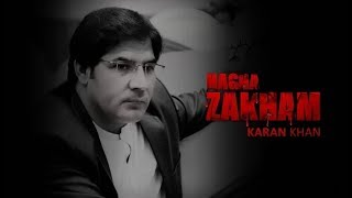 Karan Khan - Hagha Zakham  - Badraga Audio