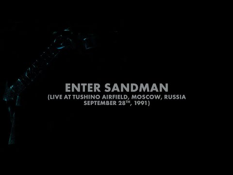 Metallica: Enter Sandman (Moscow, Russia - September 28, 1991) (Audio Preview)