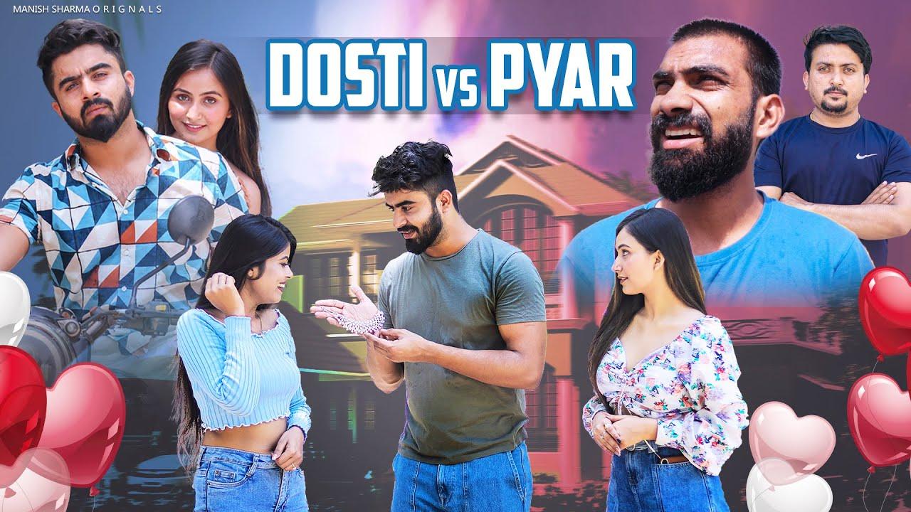 Dosti Vs Pyaar || Half Engineer