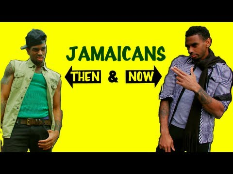Jamaicans Then And Now