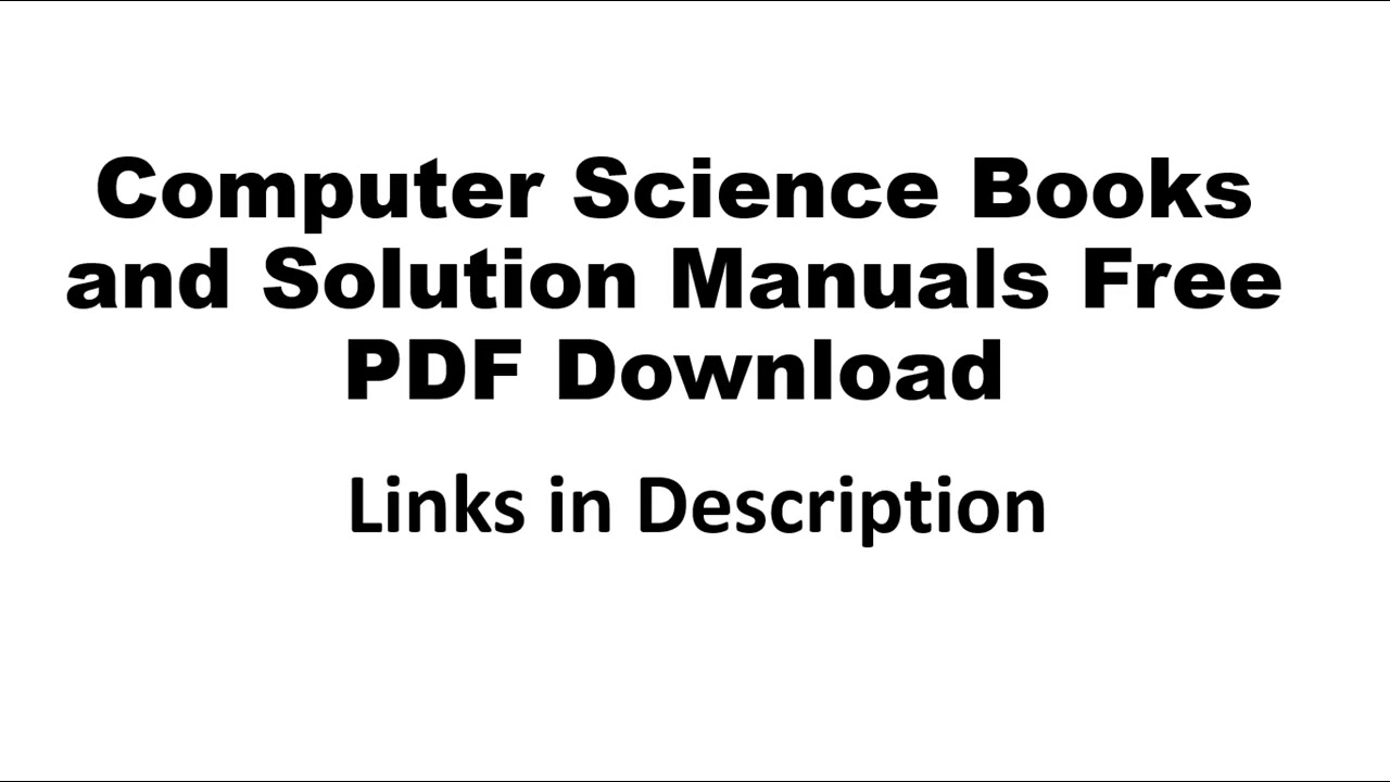 Computer Science Books and Solution Manuals Free PDF