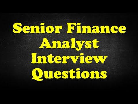 Senior Finance Analyst Interview Questions