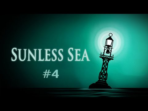 Sunless Sea (Ep. 4 - The Salt Lions Trade Route)