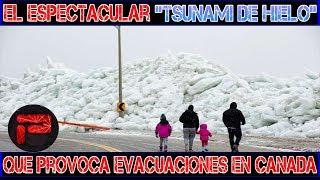 Canada: 'Tsunami de hielo' provoca evacuaciones y cierres de carreteras en Canada y EE.UU
