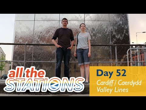 We Could Do With a TARDIS - Episode 30, Day 52 - Cardiff / Caerdydd Valley Lines